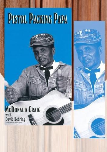 DVD : McDonald Craig - Pistol Packing Papa (DVD)