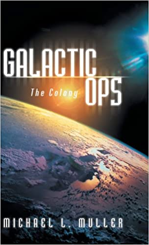 Galactic Ops : The Colony