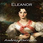 Eleanor: The Four Sisters Series, Book 4 | Audrey Harrison