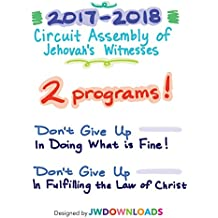 2017-2018 Jehovah's Witnesses Circuit Assembly Program Notebook for BOTH Circuit Assemblies: Adult Notebook