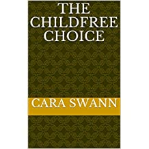 The Childfree Choice
