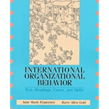 International Organizational Behavior: Text, Readings, Cases, and Skills by Anne Marie Francesco (1997-11-25)