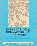 img - for International Organizational Behavior: Text, Readings, Cases, and Skills by Anne Marie Francesco (1997-11-25) book / textbook / text book