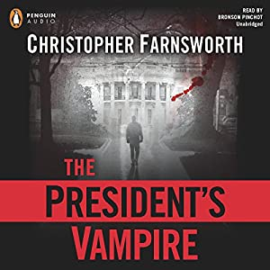 The President's Vampire Audiobook