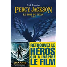 Le Sort du titan : Percy Jackson - tome 3 (Percy Jackson & the Olympians) (French Edition)