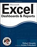 Excel Dashboards and Reports (Mr. Spreadsheet's Bookshelf), Michael Alexander, John Walkenbach, 0470620129