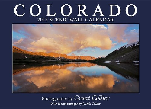 Colorado 2013 Scenic Wall Calendar product image