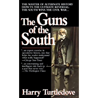The Guns of the South: A Novel (English Edition)