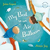 My Bed is an Air Balloon