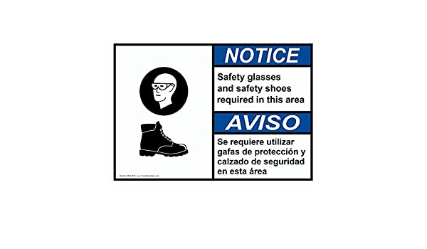 Amazon.com: ComplianceSigns Plastic ANSI NOTICE Safety Glasses And Safety Shoes Bilingual Sign, 10 X 7 in. with English + Spanish Text and Symbol, ...