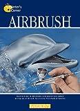 Airbrush (The Painter's Corner Series)