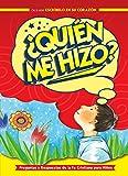 img - for  Qui n Me Hizo?: Preguntas y respuestas de la fe cristiana para ni os (Spanish Edition) book / textbook / text book