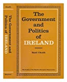 The Government and Politics of Ireland, Basil Chubb, 0804707081