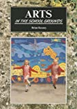 Arts in the School Grounds, Brian Keaney, 185741036X