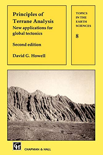 Principles of Terrane Analysis: New applications for global tectonics (Topics in the Earth Sciences)