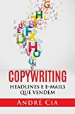 Copywriting: Headlines e Emails que Vendem (Portuguese Edition)
