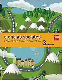 Ciencias sociales. 3 Primaria. Savia. Navarra