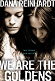 """""""We Are the Goldens"""" av Dana Reinhardt"""