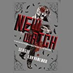 The New Watch: Watch, Book 5   Sergei Lukyanenko,Andrew Bromfield (translator)
