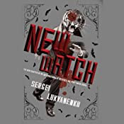 The New Watch: Watch, Book 5 | Sergei Lukyanenko, Andrew Bromfield (translator)
