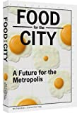 Food for the City, Peter de Rooden, Adam Grubb, Han Wiskerke, Lola Sheppard, 9056628542