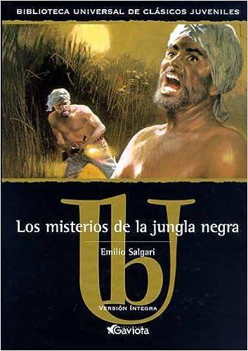 Los misterios de la Jungla Negra Biblioteca universal de clásicos juveniles: Amazon.es: Salgari Emilio, TRADUTEX: Libros