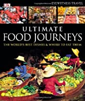 Ultimate Food Journeys Front Cover