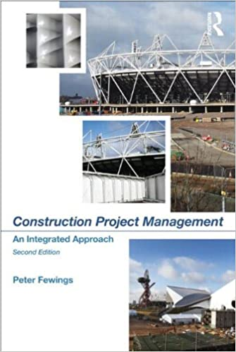 Construction Project Management: An Integrated Approach