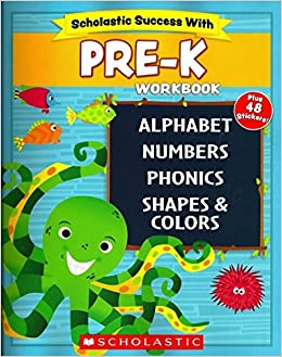 Scholastic Pre K Workbook With Motivational Stickers Scholastic