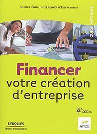 Financer votre création d'entreprise par  APCE