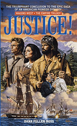 Justice! (Wagons West Empire)