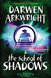 Darwen Arkwright and the School of Shadows