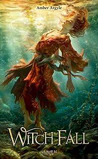 Witch Fall par Amber Argyle