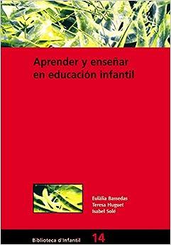 Aprender Y Enseñar En Educación Infantil: 014 Descargar ebooks Epub