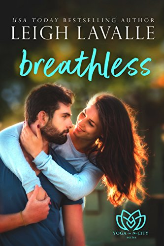 Breathless: (A Hot Romantic Comedy) (Yoga in the City Book 1)