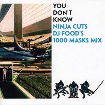 DJ Food - You Dont Know - Ninja Cuts By DJ Food (2008-04-21 ...