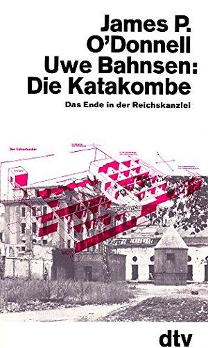Die Katakombe - Das Ende in der Reichskanzlei