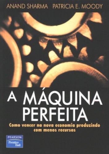 A Máquina Perfeita