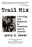 Trail, David B. Bowes, 143892576X