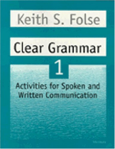 Clear Grammar 1: Activities for Spoken and Written Communication (Student Book)