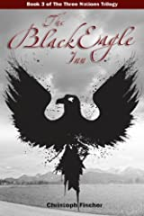 The Black Eagle Inn (The Three Nations Trilogy) (Volume 3) Paperback