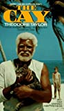 By Theodore Taylor - The Cay (1905-06-07) [Mass Market Paperback]