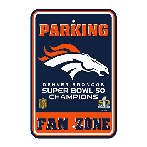 Denver Broncos Parking Sign - NFL Denver Broncos Super Bowl Champ Plastic Parking Sign, 12