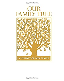 Our family tree a history of our family poplar books our family tree a history of our family poplar books 9780785826736 amazon books publicscrutiny Gallery