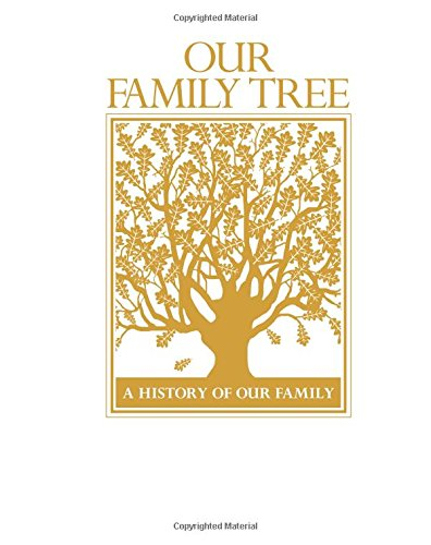 Tree Book Family (Our Family Tree: A History of Our Family)