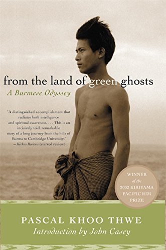 Cover of From the Land of Green Ghosts: A Burmese Odyssey