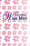 Three Wise Men, Mary Anne Spearing, 1441568336