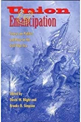 Union and Emancipation: Essays on Politics and Race in the Civil War Era Capa comum
