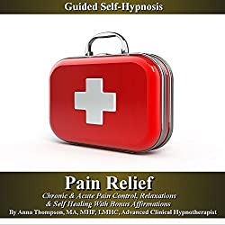 Pain Relief Guided Self Hypnosis