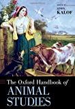 img - for The Oxford Handbook of Animal Studies (Oxford Handbooks) book / textbook / text book